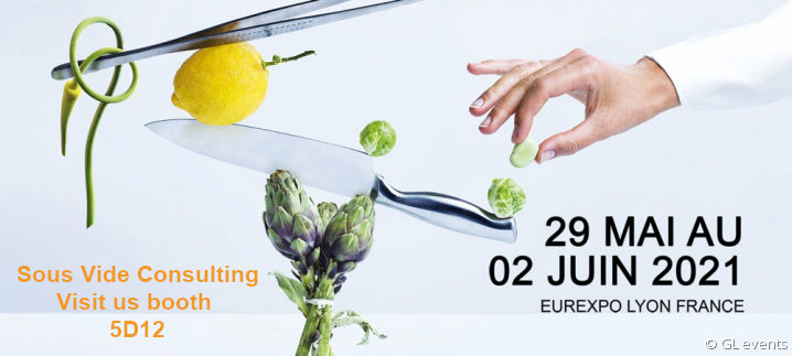 Sous Vide Consulting - Booth 5D12 Sirha 2021